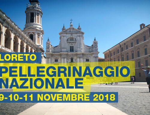 Pellegrinaggio Nazionale a Loreto 9-10-11 novembre 2018